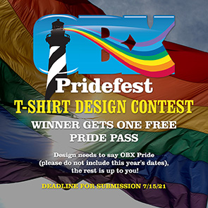 Enter your best Outer Banks Pride t-shirt Design to potentially win a FREE 2021 OBX Pridefest Pride Pass!